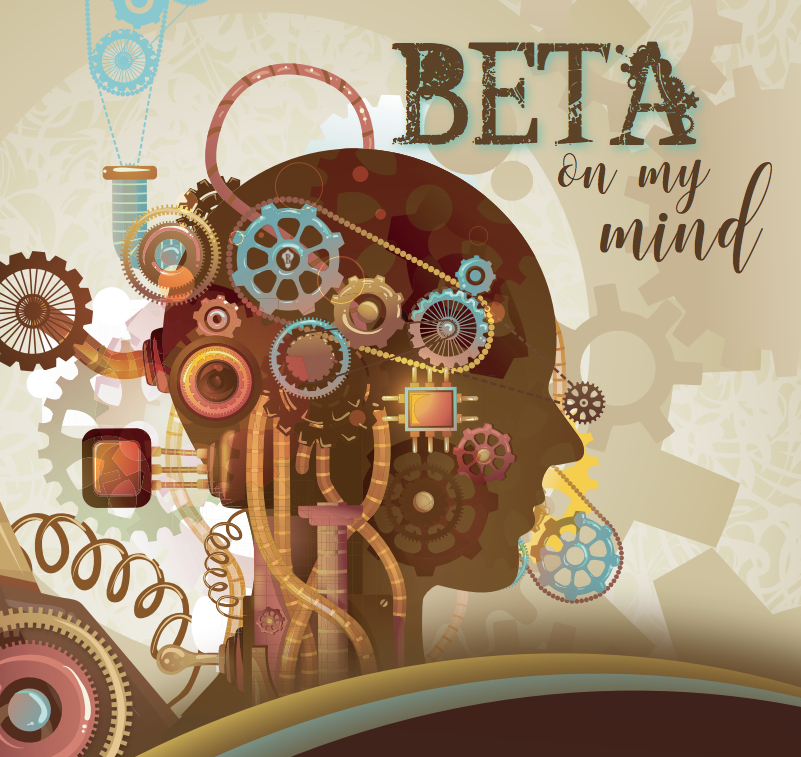 The Beta Theme this year is Beta on My Mind