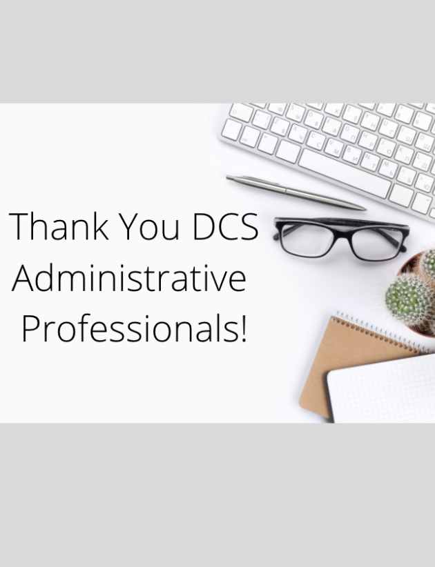 Graphic stating-Thank You DCS Administrative Professionals with picture of laptop, glasses, book.