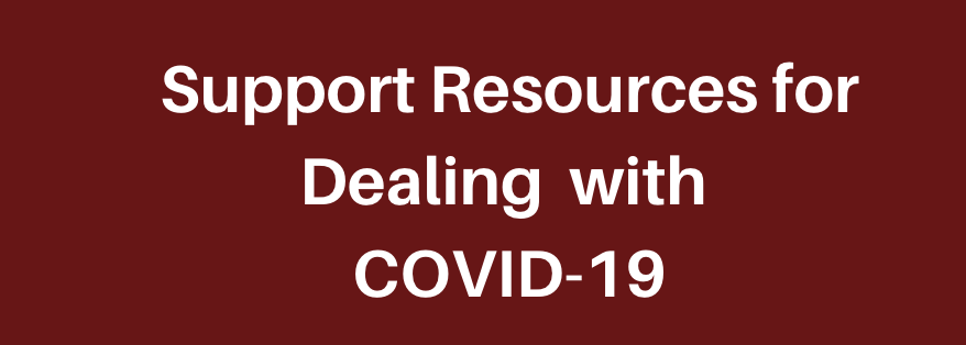 Support Resources for Dealing with COVID-19