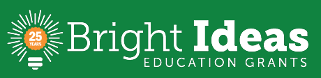Bright Ideas Education Grants are celebrating 25 years