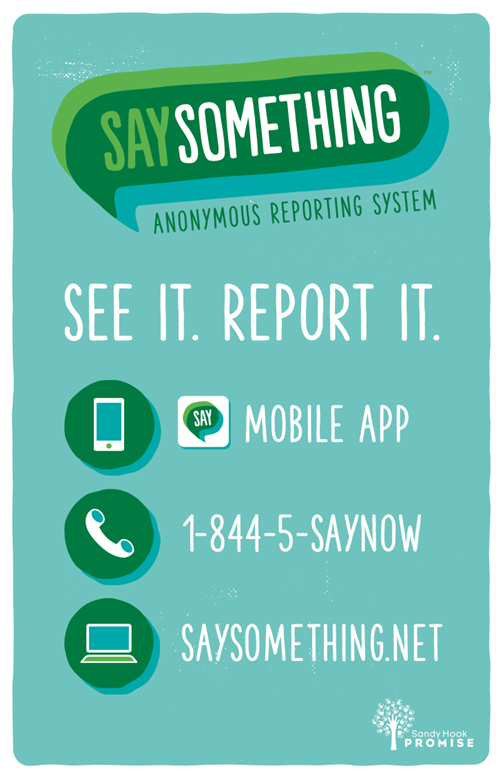 See It Report It Mobile App, Call 1-844-5-Saynow or 1-844-572-9669
