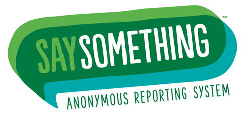 Say Something Anonymous Reporting System